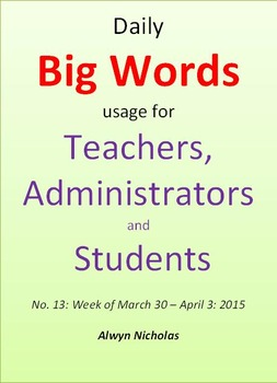 Daily Big Words usage for Teachers, Administrators and Students. No. 13