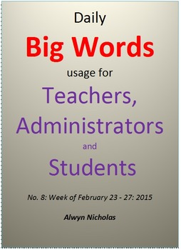 Daily Big Words usage for Teachers, Administrators and Students. No. 8