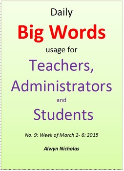 Daily Big Words usage for Teachers, Administrators and Students. No. 9
