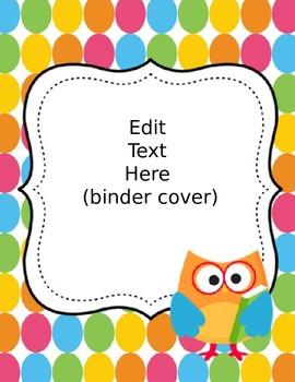 Daily Binder for Students- Colorful Polka Dot and Owl Editable Set