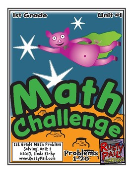 Math-1st Grade-Month 01: Challenge Problem Solving (Questions 1-20)