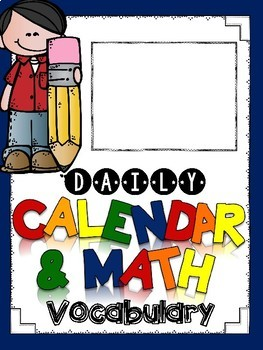 Daily Calendar & Math Vocabulary