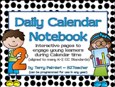 Daily Calendar Notebook - Differentiated & Editable FOR ANY YEAR