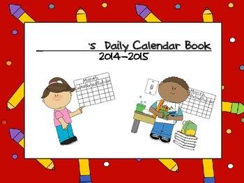 2014-2015 Daily Calendar Book for Kindergarten