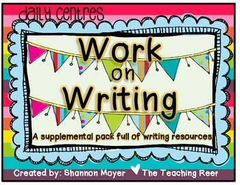 Daily Centres Classroom Pack UK, AUS, CAN, NZ {A Work on Writing Supplement}