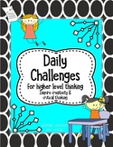 Daily Challenges for Higher Level Thinking