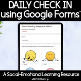 Daily Check In For Social Emotional Learning   Google Forms™
