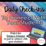 Daily Check-ins for Distance Learning