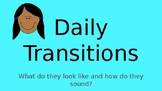 Daily Class Transitions- PowerPoint