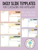 Daily Classwork & Homework Slides | School Days Theme