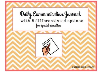 Daily Communication Journal/ Behavior Reflection for Special Education