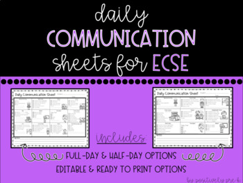 Daily Communication Sheets for ECSE (Editable)