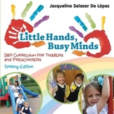 Daily Curriculum for Toddlers and Preschoolers - Spring Edition