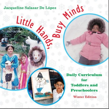 Daily Curriculum for Toddlers and Preschoolers - Winter and Fall Editions