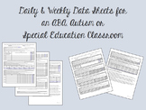 Daily & Weekly Data Sheets for an ABA, Autism, or Special Education Classroom