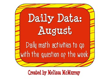 Daily Data and Question of the Week for August