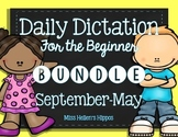 Daily Dictation Bundle {September-May!}