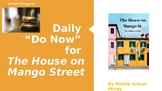 "Daily ""Do Now"" for The House on Mango Street"