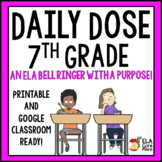 Daily Dose ELA Bell Ringer! 7th grade Includes a Word of the Day! Google Ready!