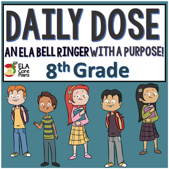 Daily Dose ~ 8th Grade Bellringer! Includes a Word of the Day!
