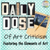 Daily Dose of Art Criticism Featuring the Elements of Art