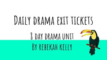 Daily Drama Exit Tickets