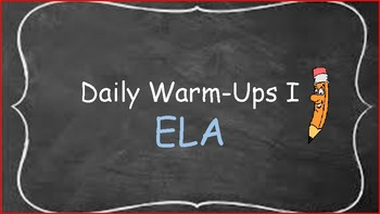 Daily ELA Warm - Up  10 days of practice!