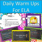 Daily ELA Warm-Ups / Spelling, Grammar, Sentence Structure