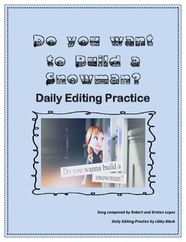 Daily Editing Practice- FROZEN: Do You Want to Build a Snowman?