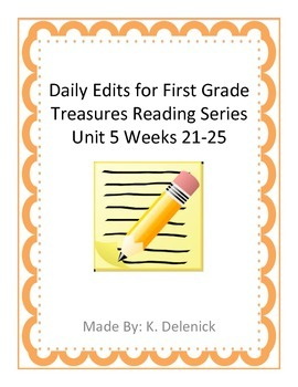 Daily Edits Unit 5 Treasures Reading Series