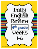 Daily English Review Weeks 1-6