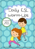 Daily English as a Second Language Warm-Ups