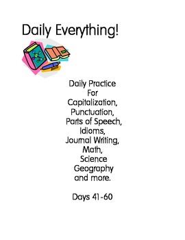 Daily Everything! 41-60 Morning Work Practice Language Math Idioms Science