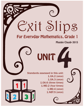 Exit Slips for Everyday Mathematics, Grade 1 Unit 4