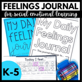 Daily Feelings Journal - Social Emotional Support for Processing Emotions