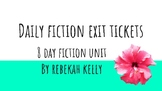 Daily Fiction Exit Tickets