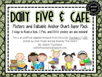 Daily Five & Cafe Posters and Editable Anchor Chart Super Pack *Animal Prints*