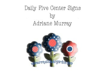 Daily Five Center Signs