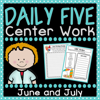 Daily Five Center Work - June and July Bundle
