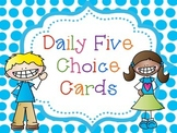 Daily Five Choice Cards