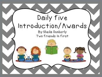 Daily Five Introduction/Award Pack