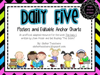 Daily Five Posters and Editable Anchor Charts *Bright Chev