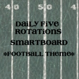 Daily 5 Rotations SmartBoard - FREE - Football Theme - Daily Five