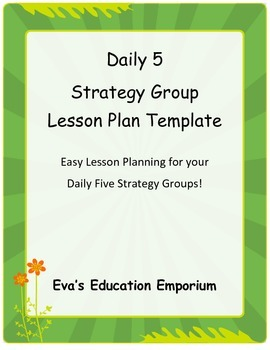 Daily Five Strategy Group Lesson Plan Template