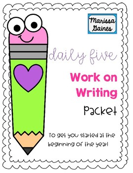 Daily Five Work on Writing First Month