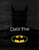 Daily Five (5)  and Math Daily 3 with Super Hero Outlines