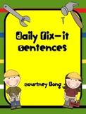 Daily Fix-It Grammar Sentences