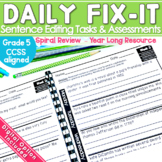 Daily Fix It Sentences Daily Sentence Editing YearLong CCSS Daily Oral Language