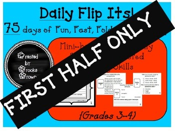 Daily Flip Its! {FIRST HALF ONLY}