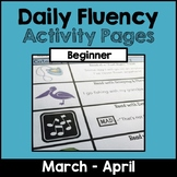 """""""Daily Fluency"""" Activity Pack (March - April)"""